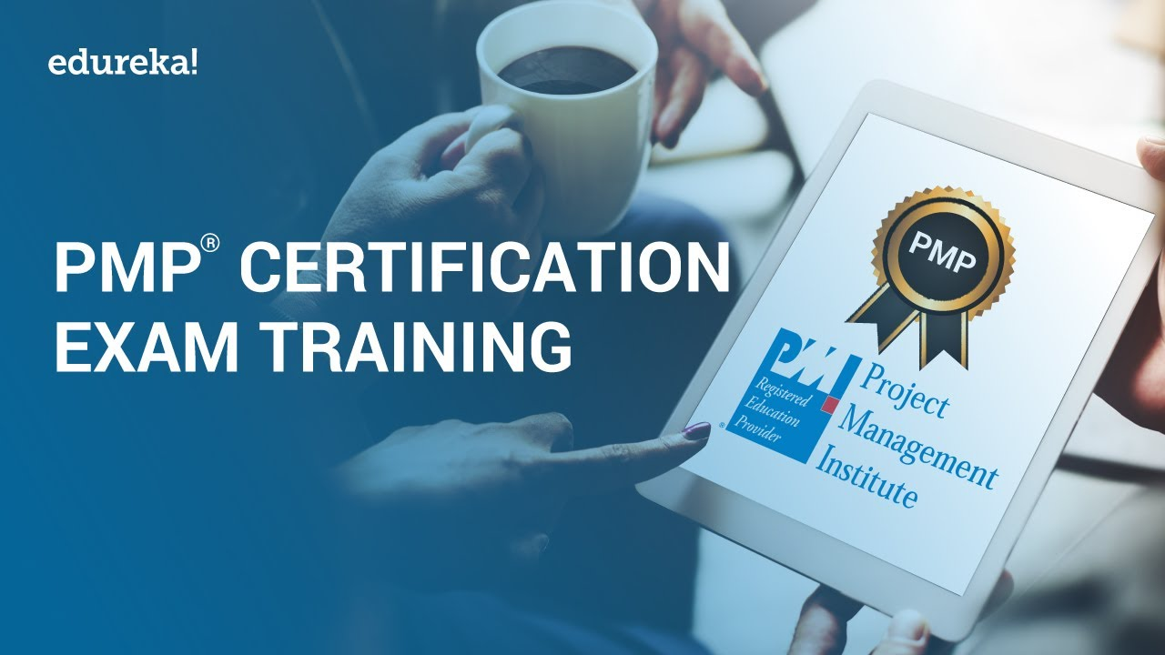 Get certified with Edureka's PMP® Certification Exam Training